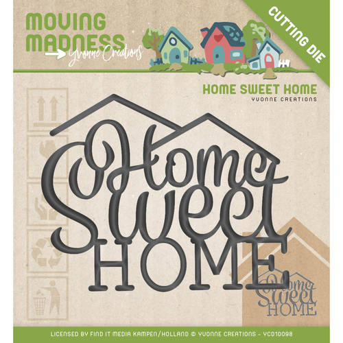 Die - Moving Madness - Home sweet home