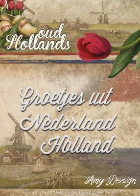 Oud Hollands - Die - Groetjes uit Holland