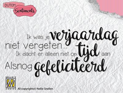 Clear stamp DutchSentiments - Ik was je verjaardag niet SENCS003